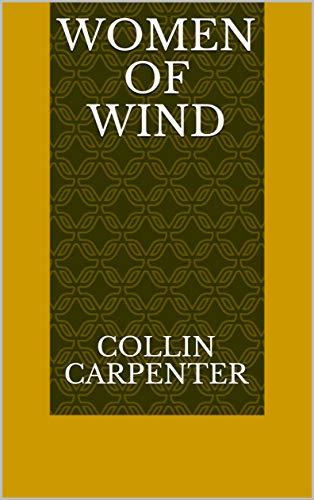 Women Of Wind (Norwegian Edition) por Collin Carpenter
