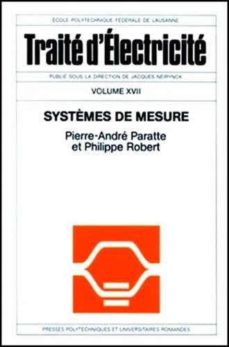 Systèmes de mesure - Traité d'électricité vol. XVII