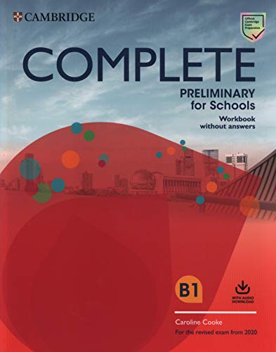 Complete Preliminary for Schools Workbook without
