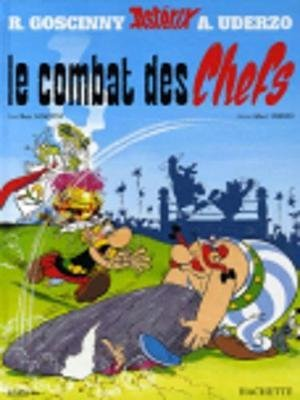 [(Le Combat des Chefs: Asterix Tome 7)] [By (author) Goscinny ] published on (June, 2004)