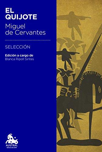 Portada del libro El Quijote: Edición a cargo de Blanca Ripoll Sintes (Austral Educación)