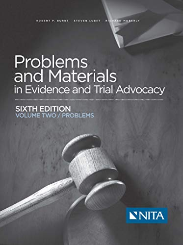 Problems and Materials in Evidence and Trial Advocacy: Volume Two / Problems (NITA) (English Edition) - Advocacy Nita Trial