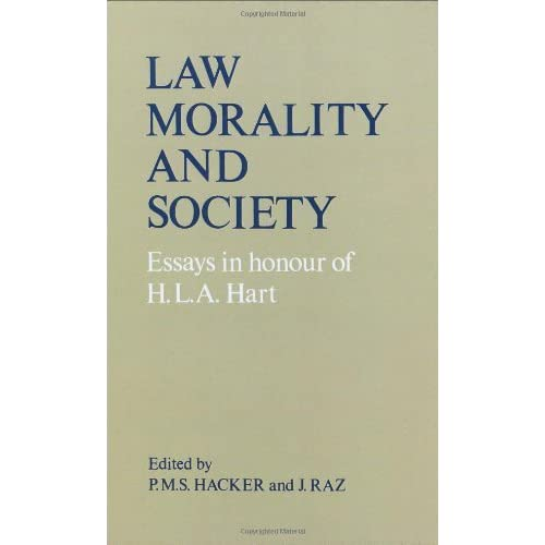 Law, Morality and Society: Essays in Honour of H.L.A Hart by P.M.S Hacker (Editor), Professor Joseph Raz (Editor) (1-Jan-1977) Hardcover
