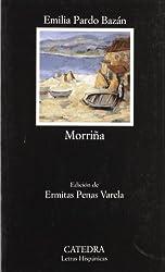 Morrina / Homesickness (Letras Hispanicas/ Hispanic Writings)