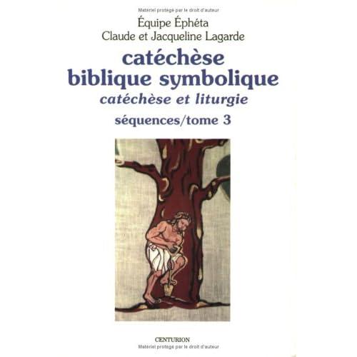 Catéchèse biblique symbolique