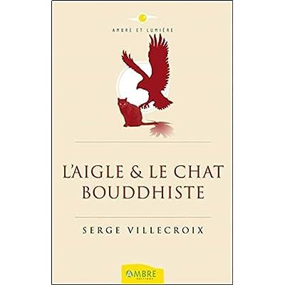 L'Aigle & le Chat bouddhiste