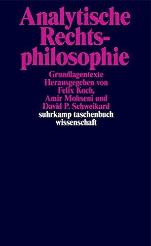 Analytische Rechtsphilosophie: Grundlagentexte (suhrkamp taschenbuch wissenschaft)