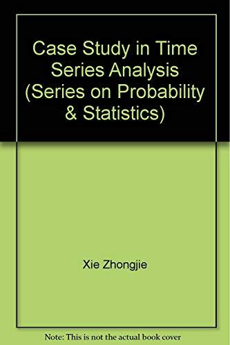 Case Studies In Time Series Analysis (Series on Probability & Statistics) Serie Flow Meter