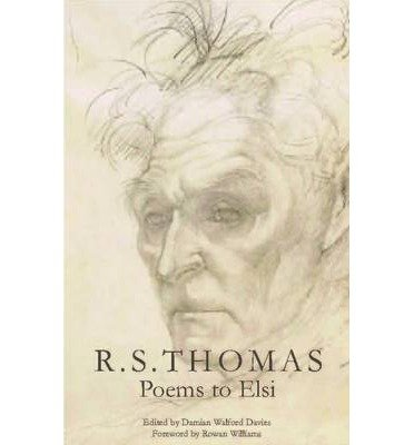 [(R. S. Thomas: Poems to Elsi)] [Author: Damian Walford Davies] published on (March, 2013)