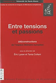 Entre tensions et passions par Éric Lysøe