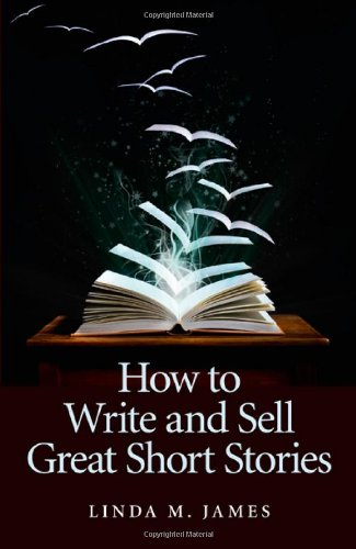 How to Write and Sell Great Short Stories Cover Image