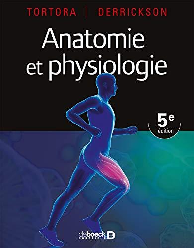 Anatomie et physiologie par Gerard J. Tortora
