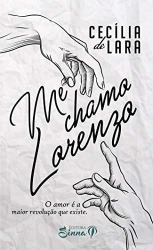 Me Chamo Lorenzo (Portuguese Edition)