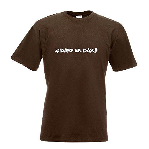 KIWISTAR - Darf Er Das - Hashtag T-Shirt in 15 verschiedenen Farben - Herren Funshirt bedruckt Design Sprüche Spruch Motive Oberteil Baumwolle Print Größe S M L XL XXL Chocolate