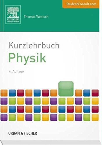 Kurzlehrbuch Physik: Mit StudentConsult-Zugang