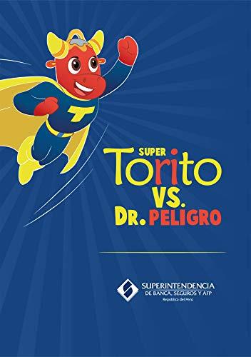 Torito vs. Dr. Peligro (Spanish Edition) book cover