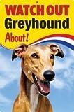 Pet/Dog 3D Linsenraster Flexible Schild ~ Watch Out 'Windhund' Über.