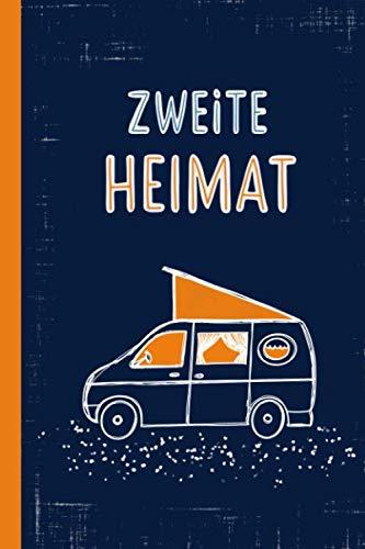 ZWEITE HEIMAT: Notizbuch  kariert mit Inhaltsverzeichnis  120 Seiten mit Seitenzahlen  Softcover  ca DIN A5  Perfekt als Journal, Planer, Tagebuch, Geschenk für Camping und Wohnmobil Freunde