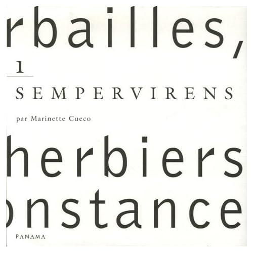 Herbailles, petits herbiers de circonstance : Tome 1, Sempervirens