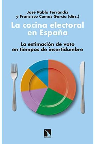 La cocina electoral en España: La estimación de voto en tiempos de incertidumbre