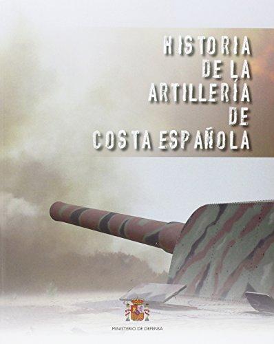 Historia de la artillería de costa española