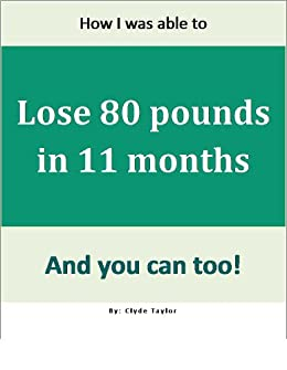 how to lose 70 lbs in 3 months