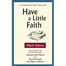 Have A Little Faith (English Edition)