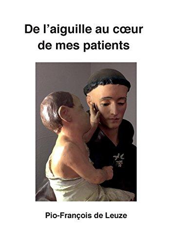 De l'aiguille au coeur de mes patients
