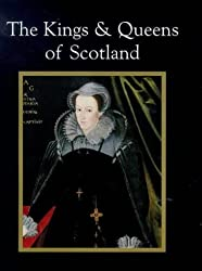 The Kings & Queens Of Scotland by Nicholas Best (1999-12-31)