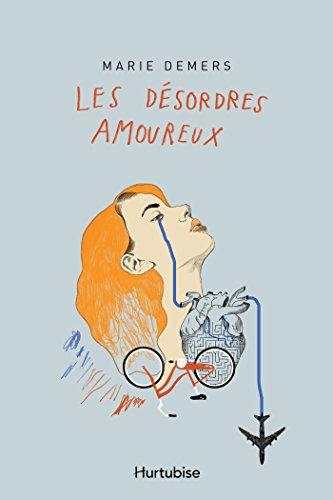 Descargar Libro Les désordres amoureux de Marie Demers