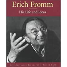Erich Fromm: His Life and Ideas An Illustrated Biography by Rainer Funk (2000-06-01)