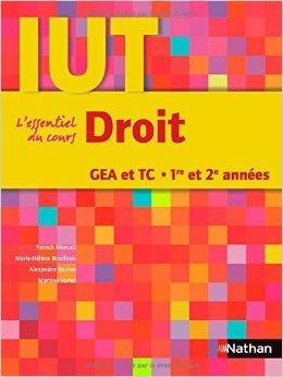 Droit : DUT GEA et TC 1re et 2e années de Patrick Mercati,Marie-Hélène Bonifassi,Alexandra Bucher ( 20 août 2009 )