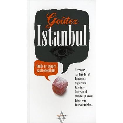 Goûtez Istanbul : Guide à voyager gastronomique