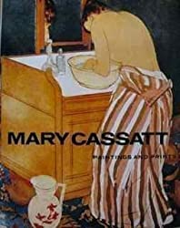Mary Cassatt: Paintings and Prints