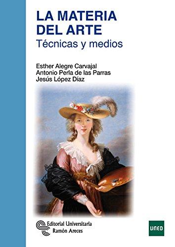 La Materia del Arte (Manuales) por Esther Alegre Carvajal