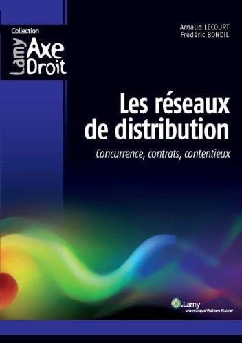 Les réseaux de distribution par Frédéric Bondil