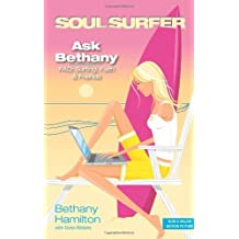 Ask Bethany: FAQs: Surfing, Faith and Friends (Soul Surfer Series) by Bethany Hamilton (2007-03-25)