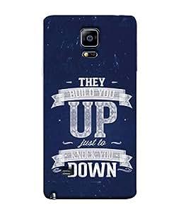 99Sublimation Designer Back Case Cover For Samsung Galaxy Note Edge :: Samsung Galaxy Note Edge N915Fy N915A N915T N915K/N915L/N915S N915G N915D They Build You Up Just To Knock You Design