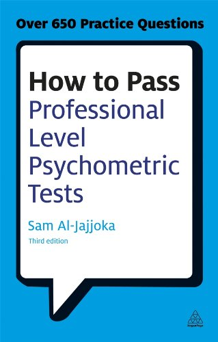 How to Pass Professional Level Psychometric Tests: Challenging Practice Questions for Graduate and Professional Recruitment Paperback