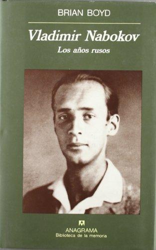 Vladimir Nabokov (Los años rusos) (Biblioteca de la memória)