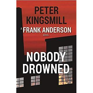 Nobody Drowned (Awan Lake Series Book 2)