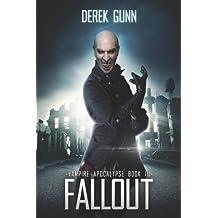 Vampire Apocalypse: Fallout (Vampire Apocalypse Book 3)