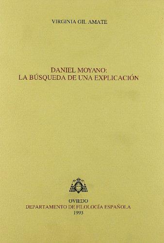 Daniel Moyano: la búsqueda de una explicación (Biblioteca de Filología Hispánica)