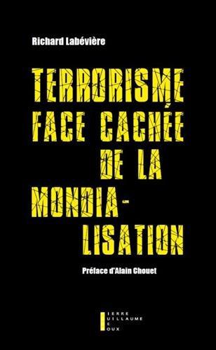Terrorisme, face cachée de la mondialisation