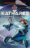 KATHARES - 2 Le Convoi