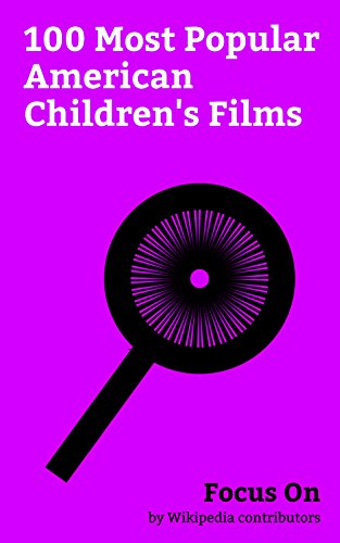 Focus On: 100 Most Popular American Children's Films: The NeverEnding Story (film), Old Yeller (film), High School Musical 2, Race to Witch Mountain, Air ... Family Robinson (19... (English Edition) Race To Witch Mountain