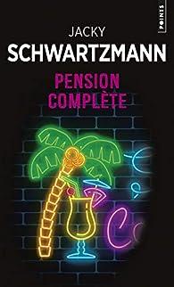 Pension complète par Schwartzmann