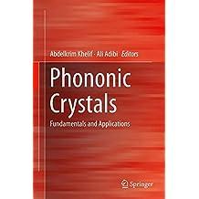 Phononic Crystals: Fundamentals and Applications