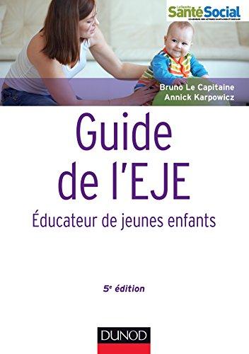 Guide de l'EJE - 5e édition - Educateur de jeunes enfants