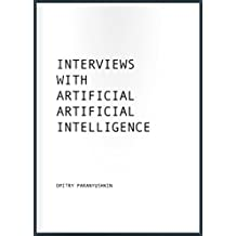 Interviews with Artificial Artificial Intelligence